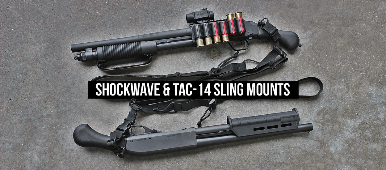 Shockwave and Tac14 Sling Mounts