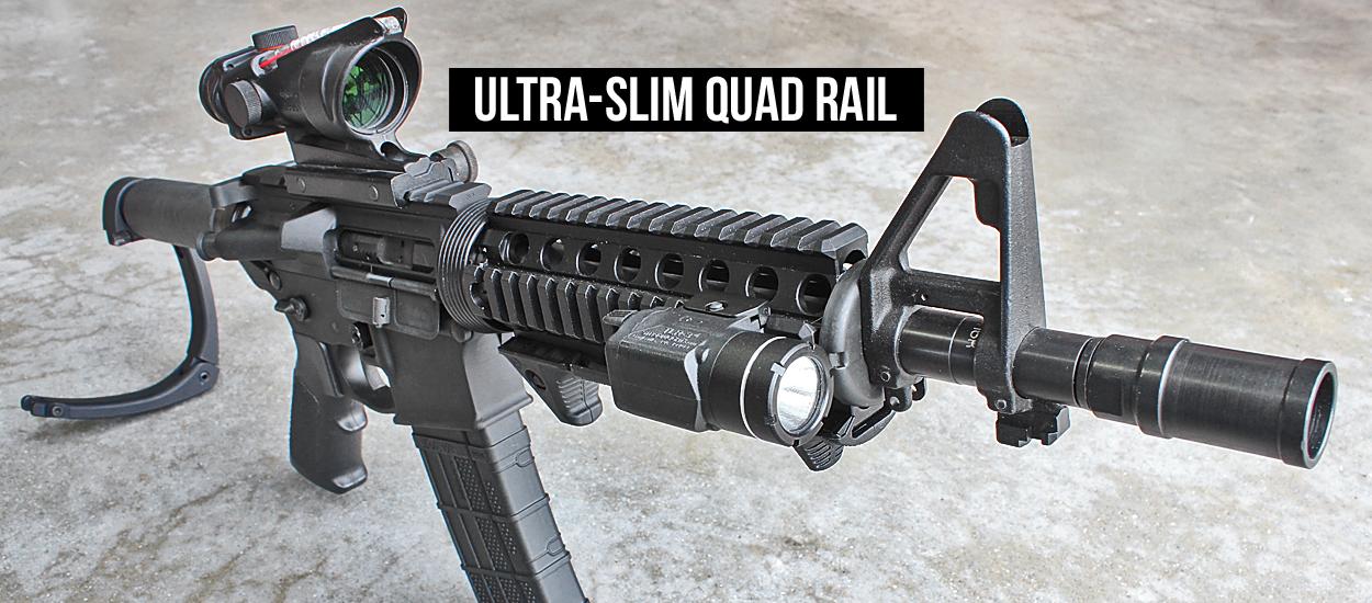Ultra-Slim Quad Rail
